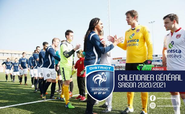 Calendrier Général Saison 2020/2021 – DISTRICT DE LA GIRONDE DE